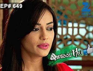 Qubool Hai - Episode 649 - Full Episode