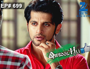 Qubool Hai - Episode 699 - Full Episode