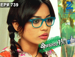 Qubool Hai - Episode 739 - Full Episode