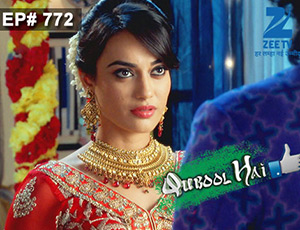 Qubool Hai - Episode 772 - Full Episode