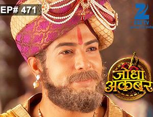 Jodha Akbar - Episode 471 - March 27, 2015 - Full Episode