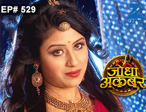 Jodha Akbar - Episode 529 - June 17, 2015 - Full Episode