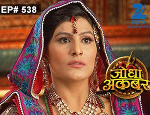 Jodha Akbar - Episode 538 - Full Episode