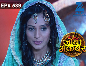 Jodha Akbar - Episode 539 - Full Episode