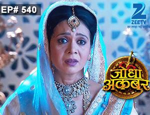 Jodha Akbar - Episode 540 - Full Episode