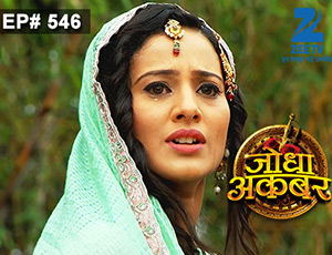 Jodha Akbar - Episode 546 - July 10, 2015 - Full Episode