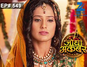 Jodha Akbar - Episode 549 - July 15, 2015 - Full Episode