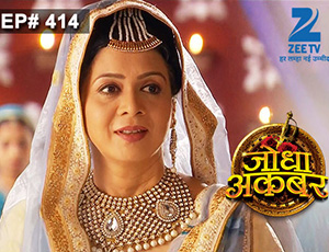 Jodha Akbar - Episode 414 - January 7, 2015