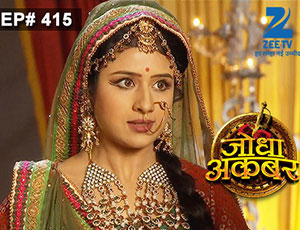 Jodha Akbar - Episode 415 - January 8, 2015