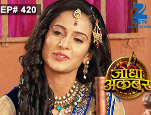 Jodha Akbar - Episode 420 - January 15, 2015