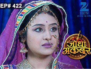 Jodha Akbar - Episode 422 - January 19, 2015