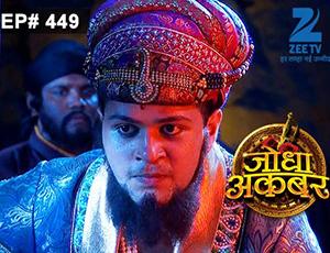 Jodha Akbar - Episode 449 - February 25, 2015 - Full Episode