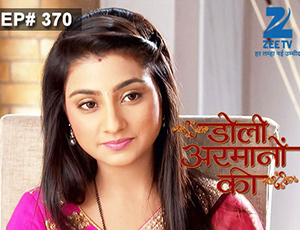 Doli Armaanon Ki - Episode 370 - Full Episode