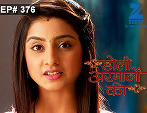 Doli Armaanon Ki - Episode 376 - Full Episode