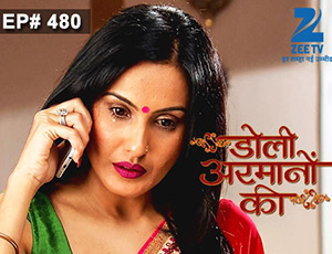 Doli Armaanon Ki - Episode 480 - Full Episode