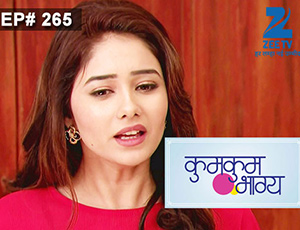 Kumkum Bhagya - Episode 265 - Full Episode