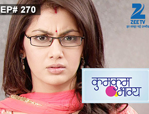 Kumkum Bhagya - Episode 270 - Full Episode