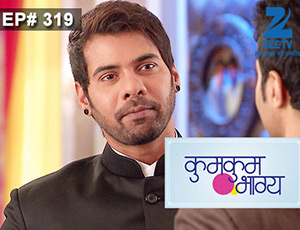 Kumkum Bhagya - Episode 319 - Full Episode