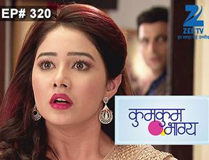 Kumkum Bhagya - Episode 320 - Full Episode