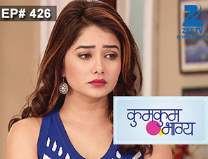 Kumkum Bhagya - Episode 426 - Full Episode