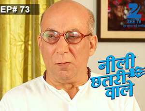 Neeli Chatri Waale - Episode 73 - Full Episode