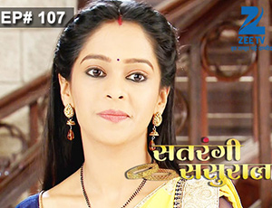 Satrangi Sasural - Episode 107 - Full Episode