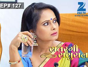 Satrangi Sasural - Episode 127 - Full Episode