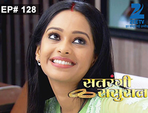 Satrangi Sasural - Episode 128 - Full Episode