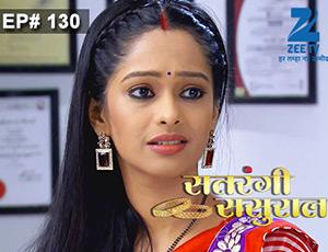 Satrangi Sasural - Episode 130 - Full Episode