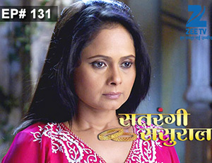 Satrangi Sasural - Episode 131 - Full Episode