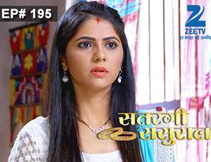 Satrangi Sasural - Episode 195 - Full Episode