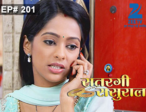 Satrangi Sasural - Episode 201 - Full Episode
