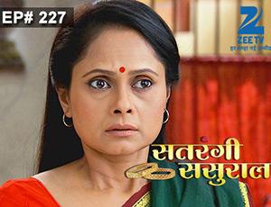 Satrangi Sasural - Episode 227 - Full Episode