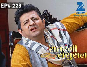 Satrangi Sasural - Episode 228 - Full Episode