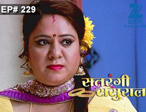 Satrangi Sasural - Episode 229 - Full Episode