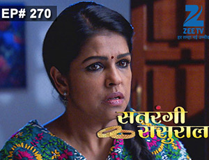 Satrangi Sasural - Episode 270 - Full Episode