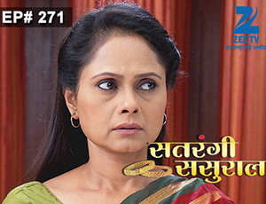 Satrangi Sasural - Episode 271 - Full Episode