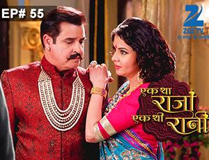 Ek Tha Raja Ek Thi Rani - Episode 55 - Full Episode