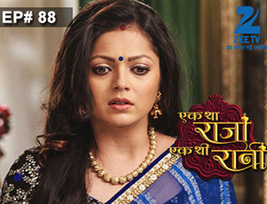 Ek Tha Raja Ek Thi Rani - Episode 88 - Full Episode