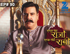 Ek Tha Raja Ek Thi Rani - Episode 90 - Full Episode