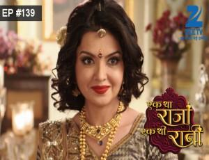 Ek Tha Raja Ek Thi Rani - Episode 139 - Full Episode