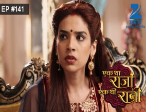 Ek Tha Raja Ek Thi Rani - Episode 141 - Full Episode