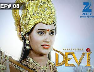 Maharakshak Devi - Episode 8 - Full Episode