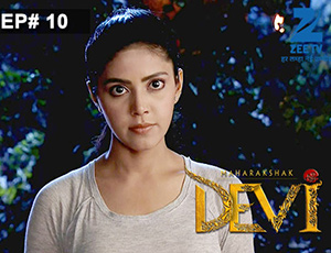 Maharakshak Devi - Episode 10 - Full Episode
