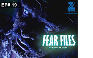 Fear Files 2 - Episode 20 - Full Episode