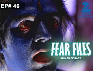 Fear Files 2 - Episode 46 - Full Episode