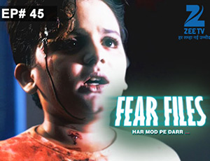 Fear Files 2 - Episode 45 - Full Episode
