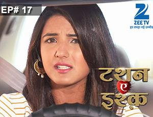 Tashan-e-Ishq - Episode 17 - Full Episode