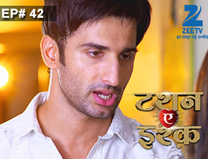 Tashan-e-Ishq - Episode 42 - Full Episode