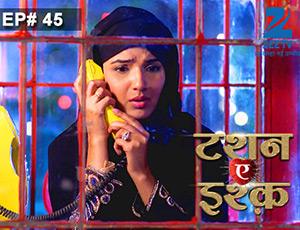 Tashan-e-Ishq - Episode 45 - Full Episode